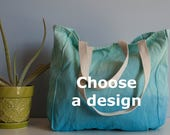 Hand Dyed Chemo Tote Bag - Blue Ombre - Choose a design