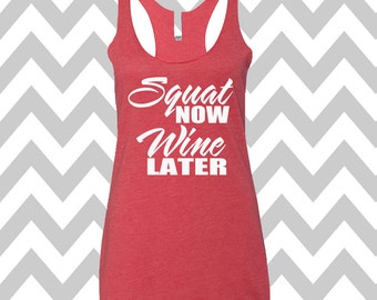 Squat Now Wine Later Tank Top Racerback Womens Workout Tank Top Squat Tank Top Workout Wine Later Wine Love Tank Top Cute Gym Tee