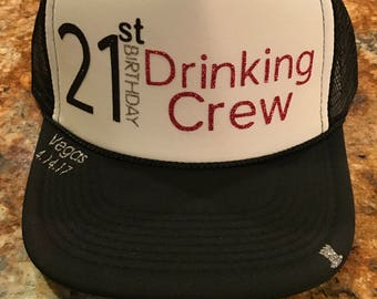 "21st Birthday ""Drinking Crew"" Customizable Trucker Hat"