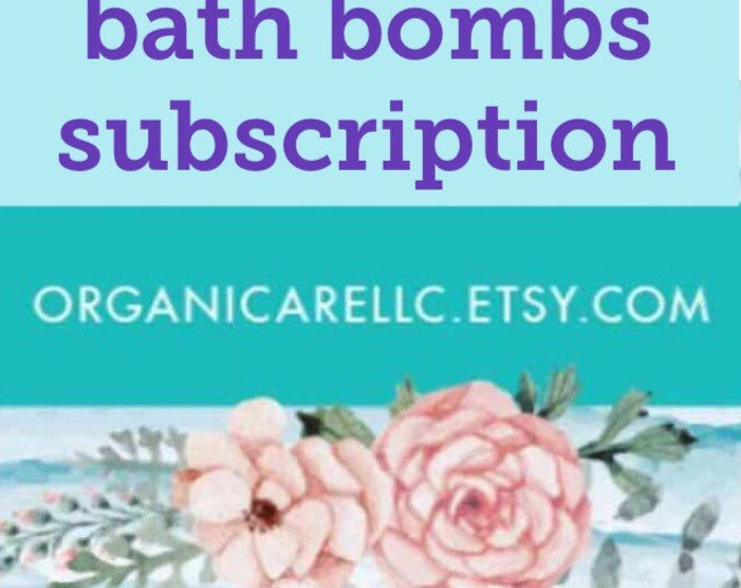 bath bomb subscription , gifts for her , bath bombs , bubble bars