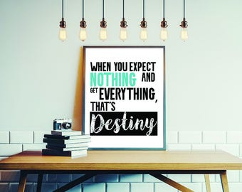 Typography print, printable quote, quote print, home decor poster, wall decor, motivational quote, inspirational quote, wall art, Digital