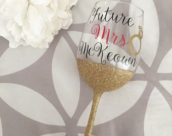Glitter Wine Glass Future MRS//Future Mrs//Glitter Wine Glass//Engaged//Engagement Gift//Bridal Gift