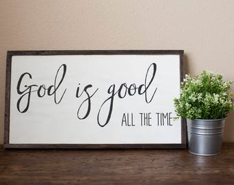 God is Good All the Time Framed Wood Sign