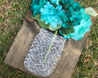 Ball Jar - String Art - MADE TO ORDER - 3-5 days to process - Sunflower, Hydrangea