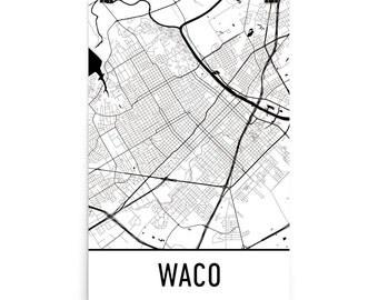 Waco Map, Waco Texas Art, Waco Print, Waco TX Poster, Waco Wall Art, Map of Waco, Waco Gift, Waco Decor, Waco Map Art, Waco Art Print, Map