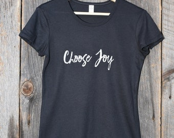 Choose Joy (Fitted Women's T-shirt)