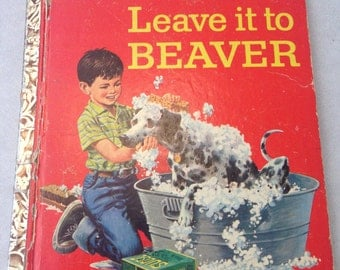 Vintage Little Golden Book/Leave it to Beaver/vintage/great patina/colorful illustrations