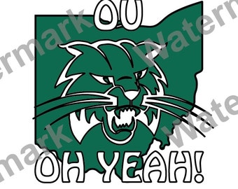 Ohio University OU Oh Yeah! Bobcat SVG Print- Instant download