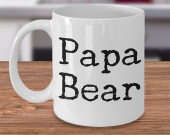 Papa Bear Mug Father's Day Gift Ceramic Coffee Cup - Dad Gift - Papa Mug - Gifts for Papa - Gifts for Grandpa - Dad Birthday Gift