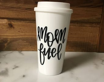 Mom Fuel Starbucks Inspired Travel Coffee Tumbler, To-Go Coffee Cup, BPA Free Tumbler, Coffee, Coffee House Style Tumbler