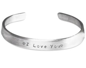 Bangle Cuff Bracelet I LOVE YOU Jewelry Spouse Gift 100% Handmade and Hand Polished in Pure Aluminum Perfect Gift for the One You Love