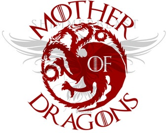 Game of Thrones svg | Mother of Dragons svg | Daenerys Targaryen svg | Game of Thrones fan svg | GOT svg | House Targaryen svg