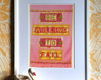 Be Willing to Fail, open edition print