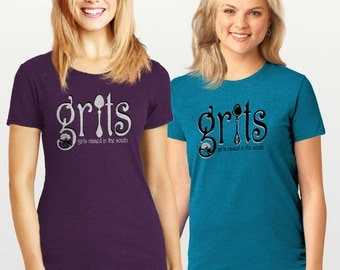 GRITS Shirt - Grits Tshirt - Grits T shirt - Grits T-shirt - Girls Raised in the South Tshirt - Made in USA - Southern Girl Shirt