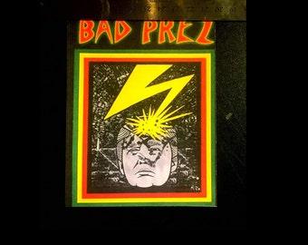 "Anti Trump ""Bad Prez"" Sticker (Bad Brains Parody)"
