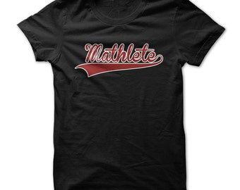 MATHLETE T-SHIRT.geeks mathematics t-shirt,mathematics t-shirt,geeks maths t-shirt,geeks funny maths t-shirt,geeks gift t-shirt,maths fans.