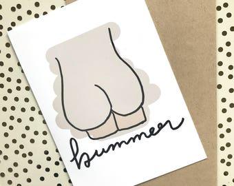 Bummer - Greeting Card