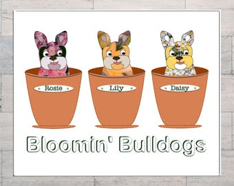 Blooming Bulldogs, French Bulldog Art, Garden Lovers Art, Flowers, Plants Pots, Printable, Instant Download, Digital Download, Multi Sizes,