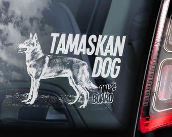 Tamaskan Dog on Board - Car Window Sticker - Tam Husky Sign Decal - V04