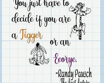 Randy Pausch, Tigger Eeorye quote.