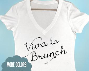 Viva la brunch Shirt Women's Shirt