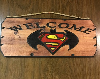 Batman,Superman Welcome Wood Sign Carved.