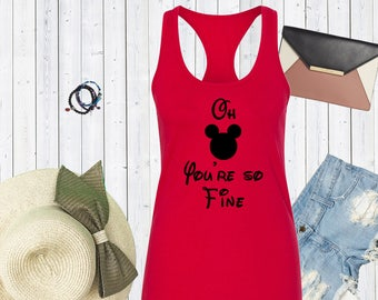 Oh Mickey You're So Fine Disneyland Tank Top. Family Disney Shirts. Matching Family Disney Tanks. [E0227]