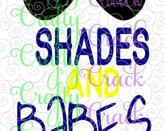 Shades and Babes SVG, DXF, PNG - Digital Download for Silhouette Studio, Cricut Design Space