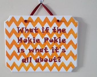 Hokie Pokie Sign, Virginia Tech