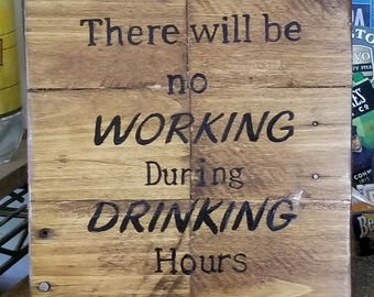 no working while drinking  10 X10