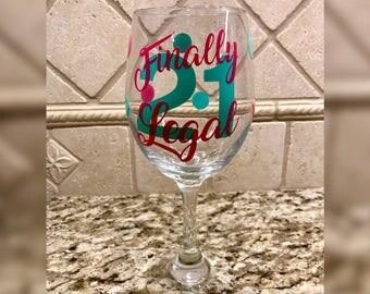 21st Birthday Wine Glass - Finally Legal