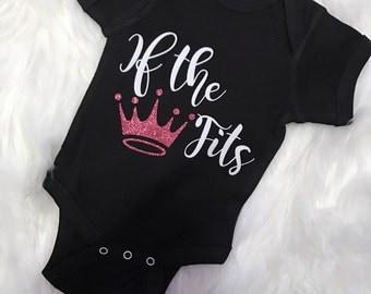 If the Crown Fits// Baby Girl bodysuit/ T-Shirt// Glitter Vinyl