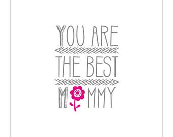 Mothers Day Card - You are the best Mummy