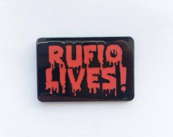 Rufio Lives! Enamel Pin