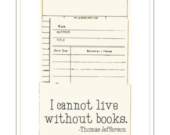 I Cannot Live Without Books_Digital Print