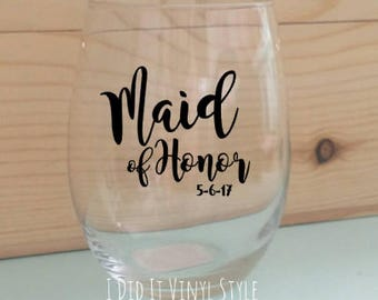 Maid of Honor Wine glass. Quoted 15oz Stemless wine glass- Maid of Honor Gifts- - Gifts for her- Wedding favors
