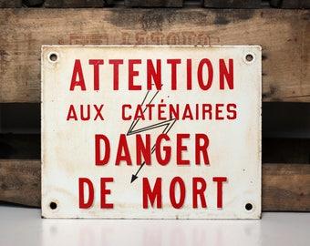 Vintage SNCF danger sign -- enamel warning plaque from France for atelier or workshop -- industrial home decor