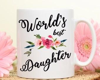 World's Best Daughter, Best Daughter Mug, Daughter mug, Coffee mug, Gift for Daughter, Daughter's gift mug, our daughter gift mug, gift mug