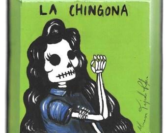 La Chingona painting on wood