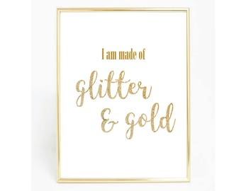 Made of Glitter & Gold Print