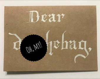 Dear Douchebag Greeting Card