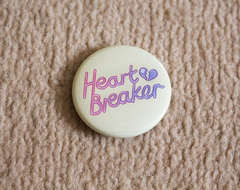 Heartbreaker Badge - 38mm
