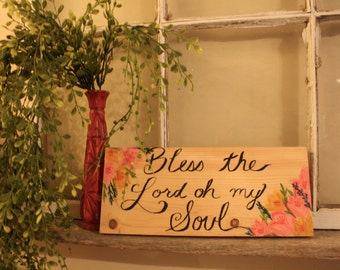 Bless the Lord oh my soul wood plaque