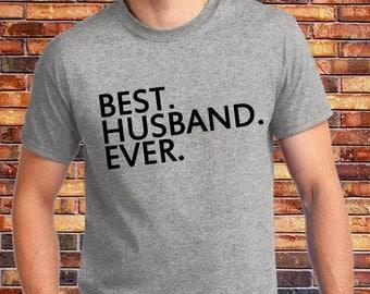 Best Husband Ever, Husband Gift for Boyfriend, Gift forHusband, Funny Husband Shirt,Husband Shirt,Gift for boy friend