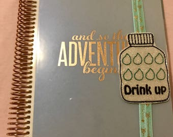 Drink Up Planner Band/Bookmark