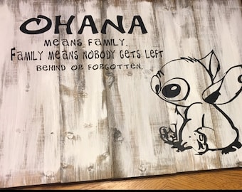 Ohana mean family - Disney - Lilo & Stitch - Family means noone is left behind