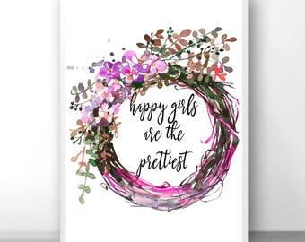 Happy girls sign, prettiest sign, Audrey Hepburn sign, the prettiest girls, are the prettiest, the prettiest, prettiest, happy girls print