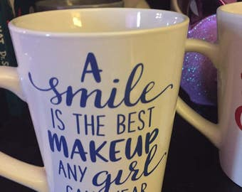 A smile is the best makeup a girl can wear coffee mug