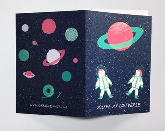 You're my universe greeting card, Valentines card, universe, card