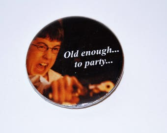 Old enough to party button